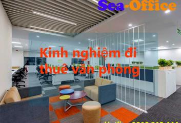 Kinh nghiệm đi thuê văn phòng – Doanh nghiệp cần chuẩn bị gì?